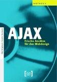 AJAX: Frische Ansätze für das Webdesign