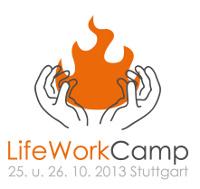 LifeWorkCamp 2013 (Stuttgart)