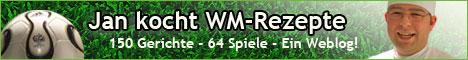 Jan kocht WM-Rezepte - 150 Rezepte, 64 Spiele, Ein Weblog!